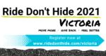 Ride Don't Hide 2021 Victoria banner